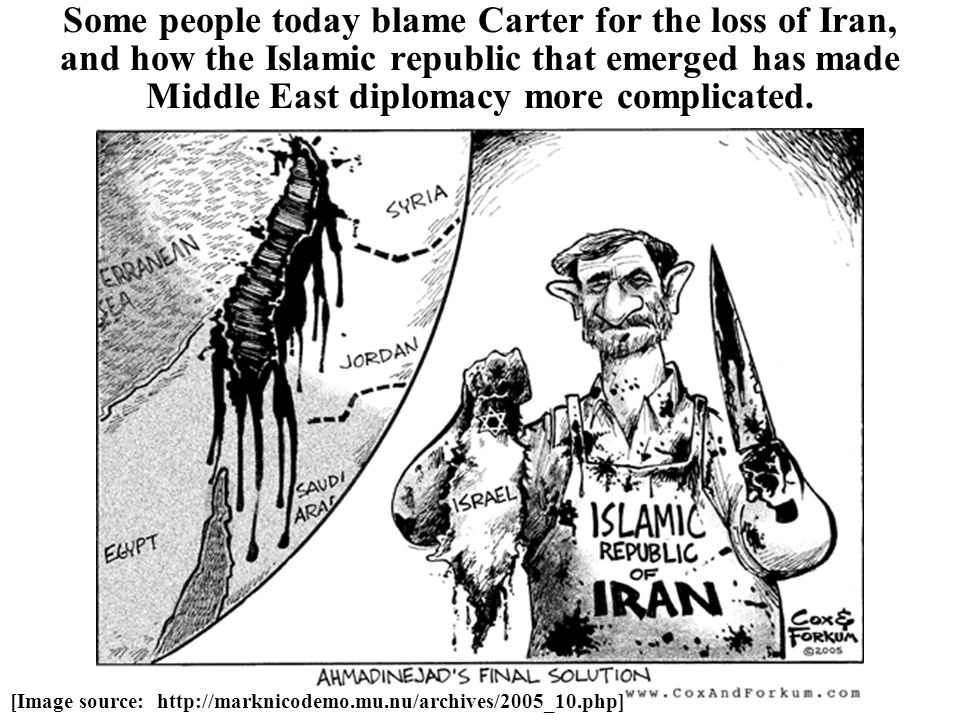 Some people today blame Carter for the loss of Iran, and how the Islamic republic that emerged has made Middle East diplomacy more complicated.