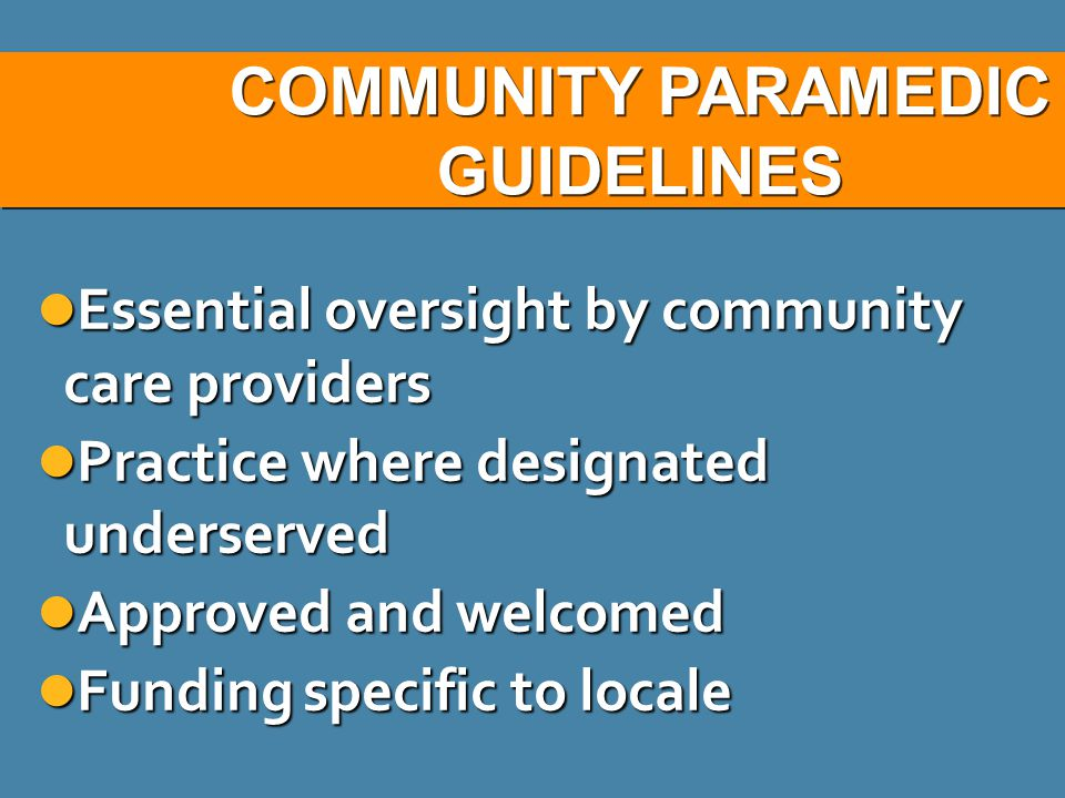 COMMUNITY PARAMEDIC GUIDELINES