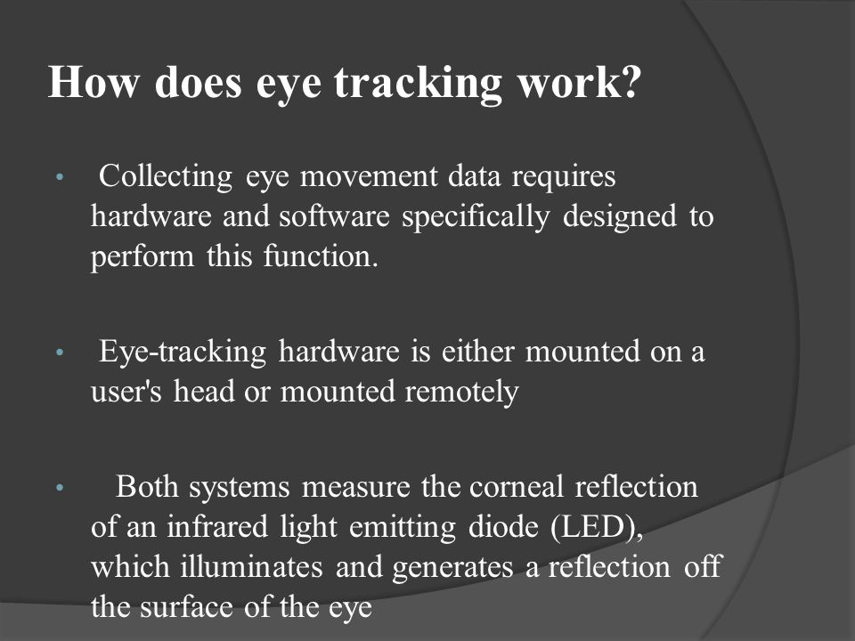 How does eye tracking work
