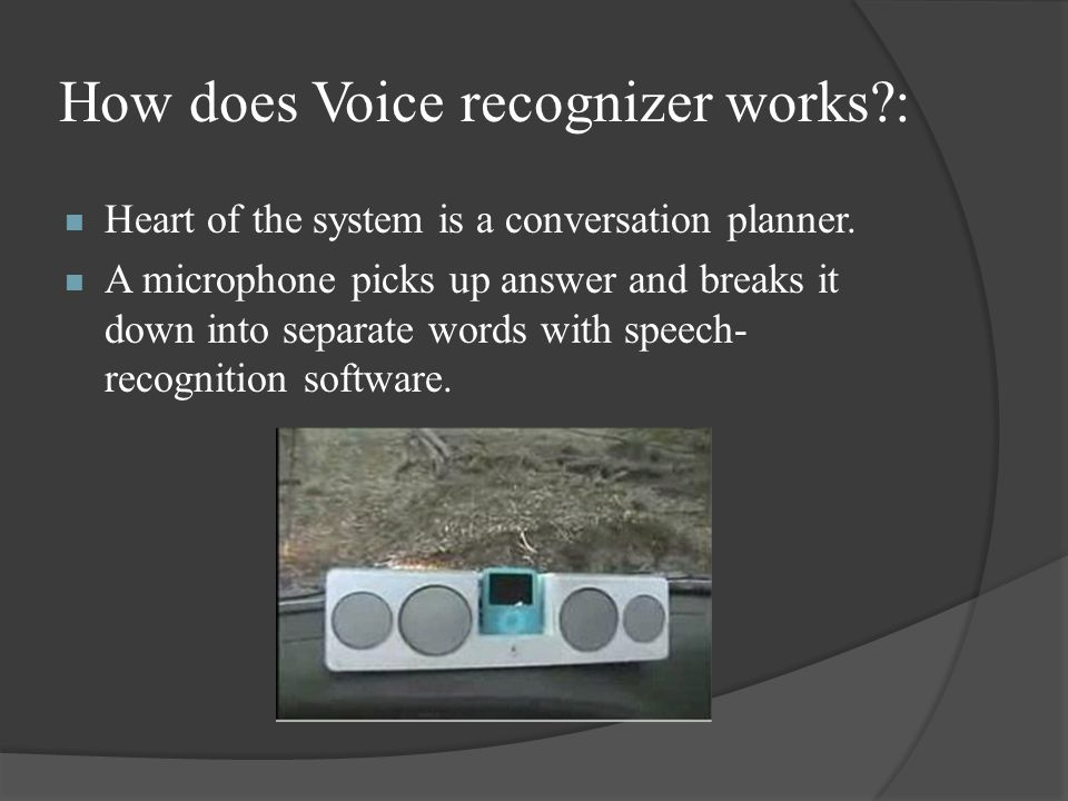 How does Voice recognizer works :