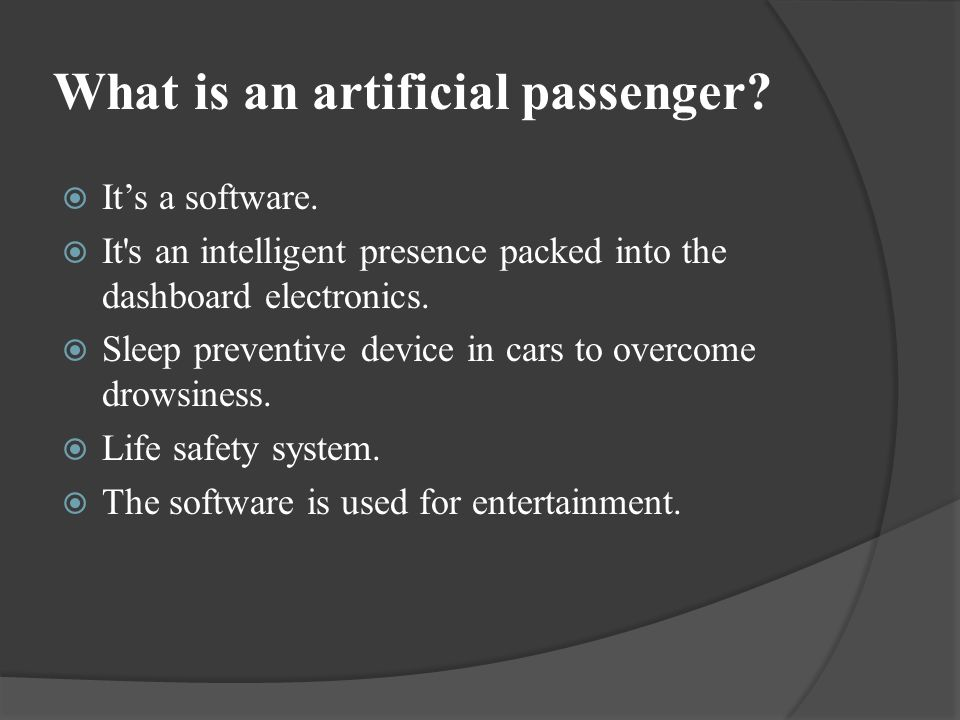What is an artificial passenger