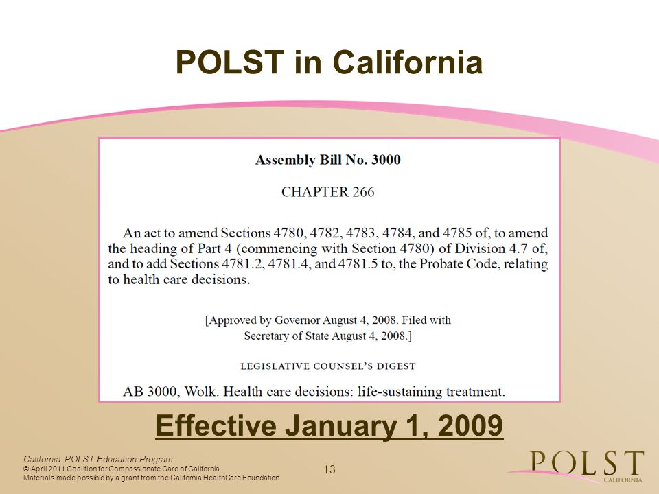 POLST in California Effective January 1, 2009