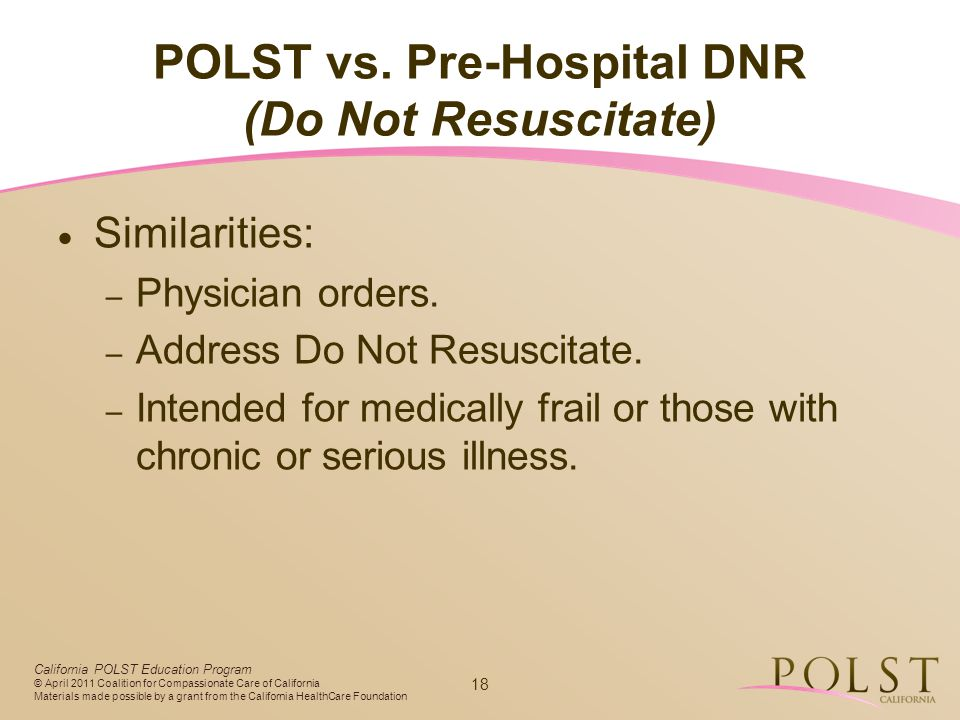 POLST vs. Pre-Hospital DNR (Do Not Resuscitate)