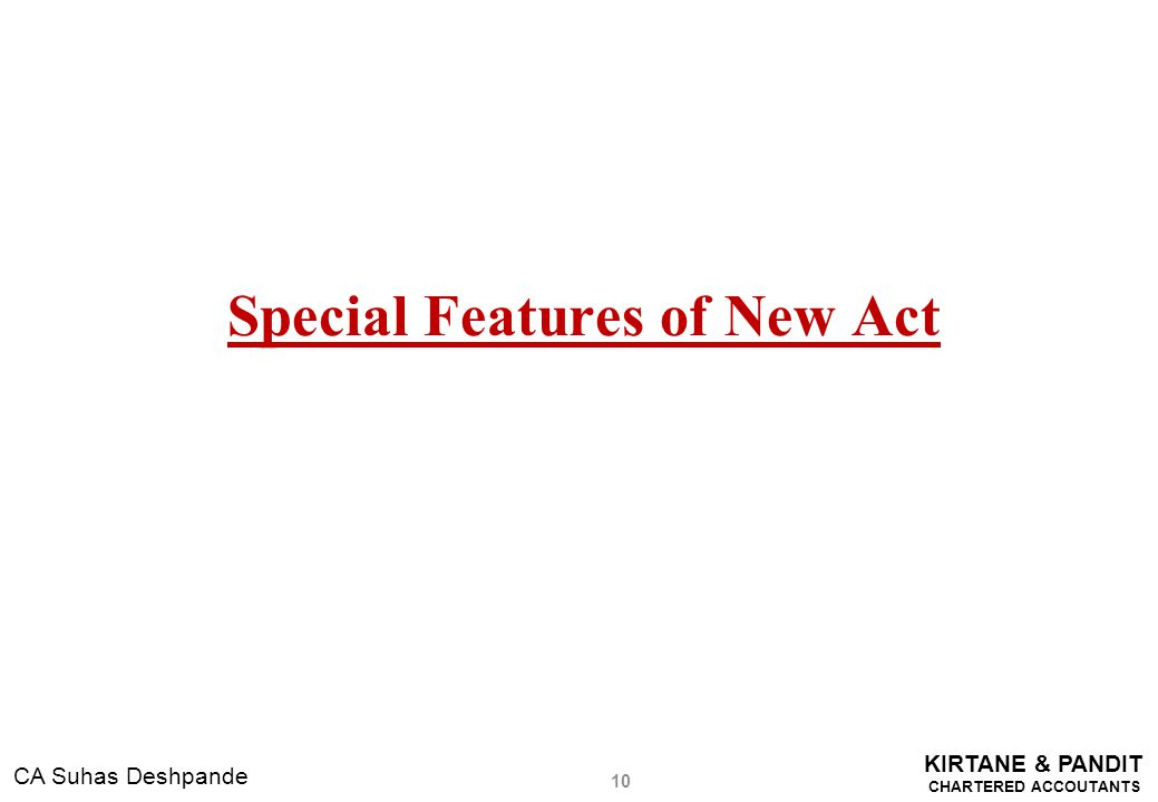 Special Features of New Act