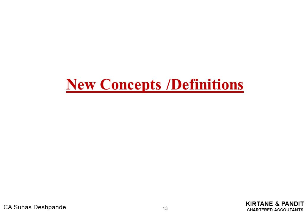New Concepts /Definitions