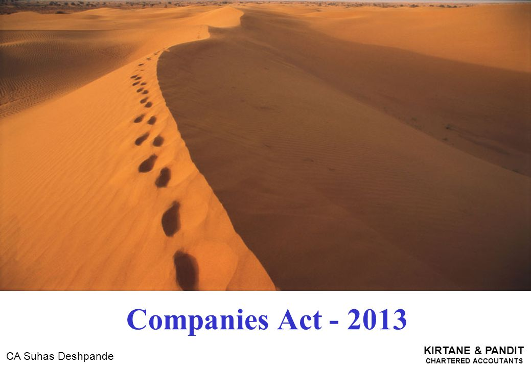 companies act 2013 Preface during pre-independence era, the companies act, 1913 regulated various corporate actions of joint stock companies post-independence of india.