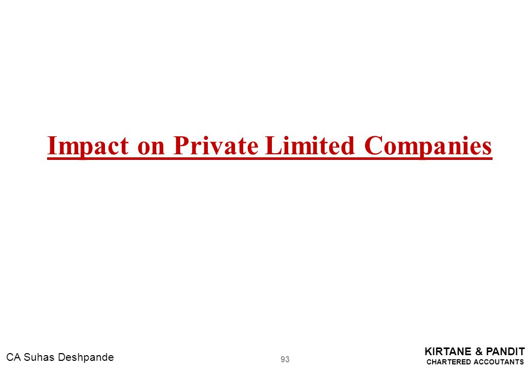 Impact on Private Limited Companies