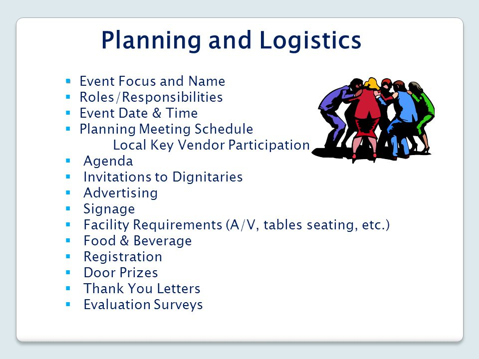 Planning and Logistics