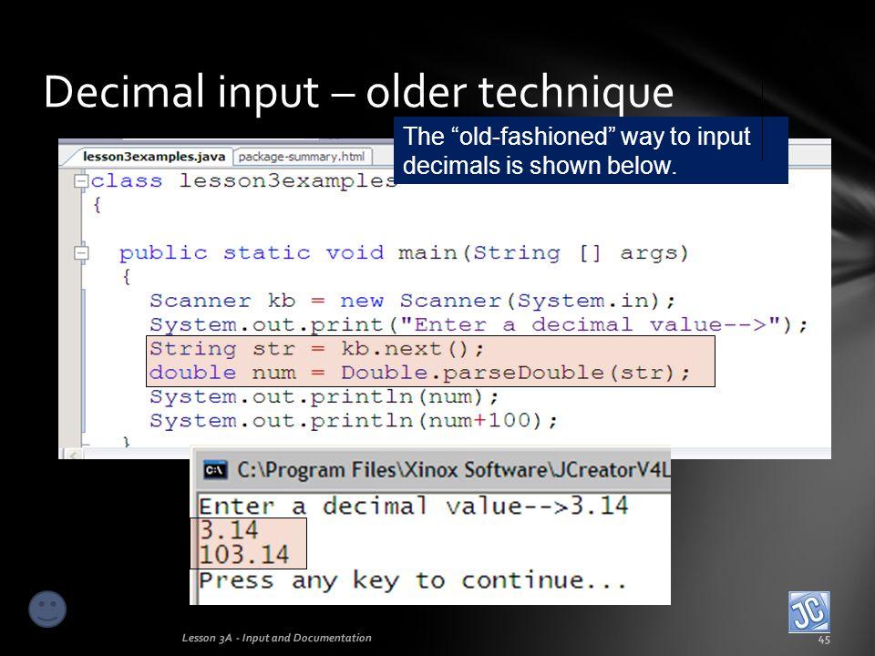 Decimal input – older technique