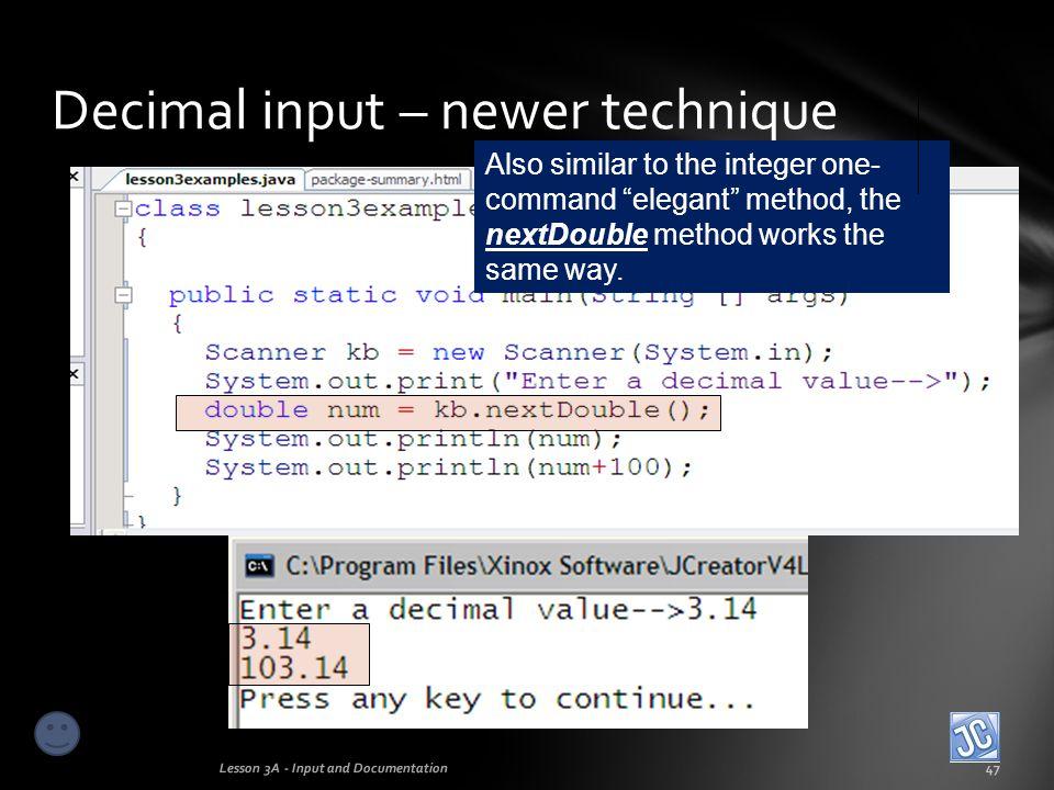 Decimal input – newer technique