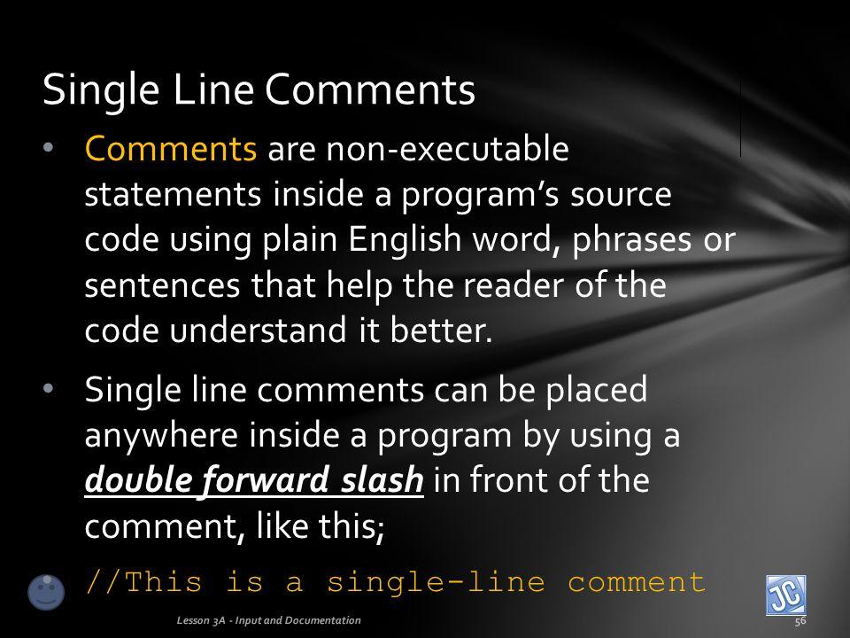 Single Line Comments