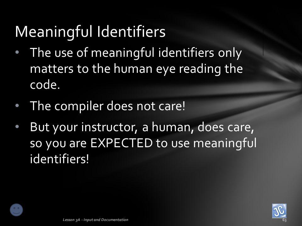 Meaningful Identifiers