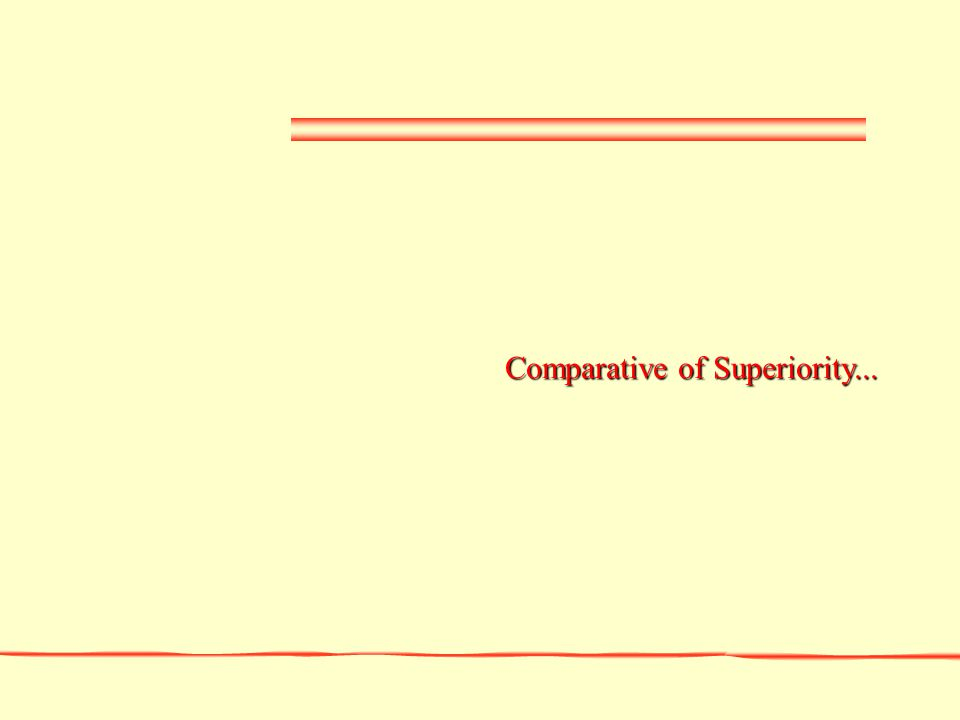 Comparative of Superiority...