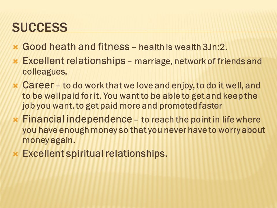 SUCCESS Good heath and fitness – health is wealth 3Jn:2.