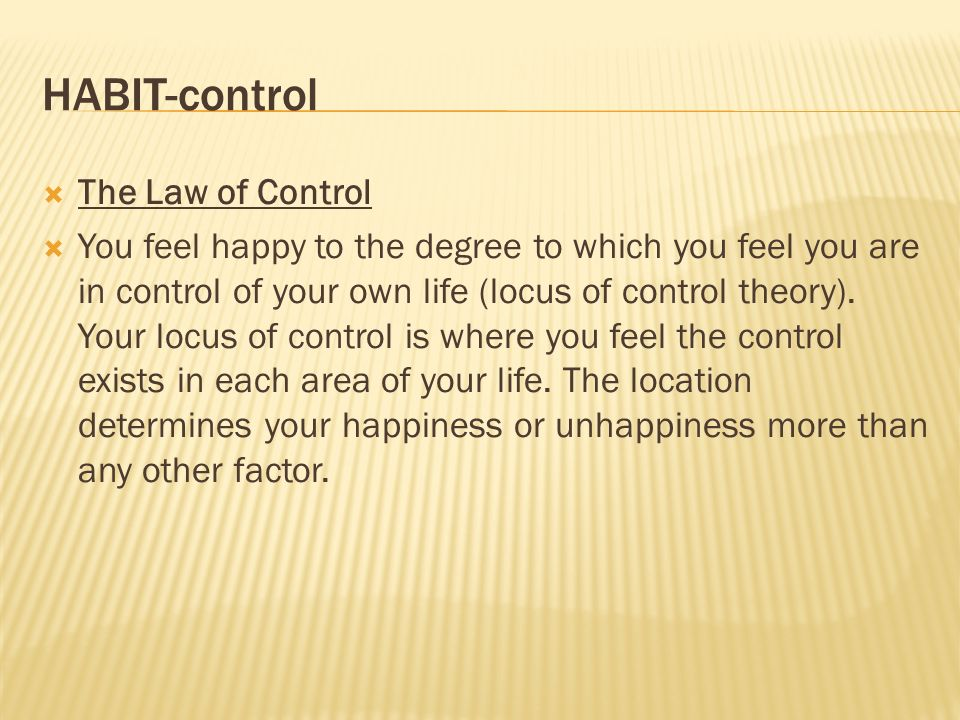 HABIT-control The Law of Control