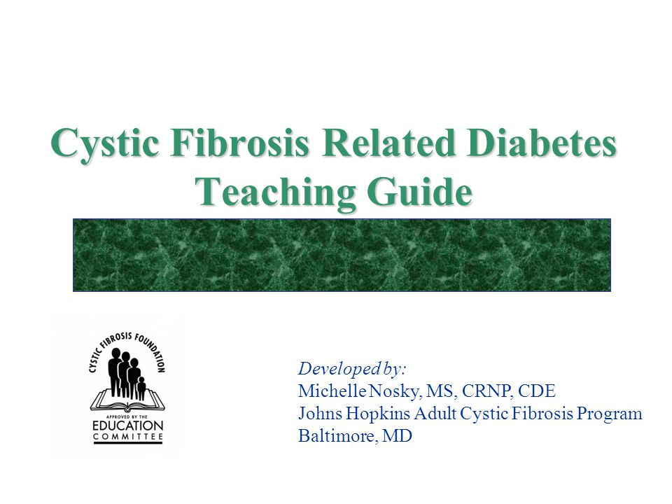 Cystic Fibrosis Related Diabetes Teaching Guide