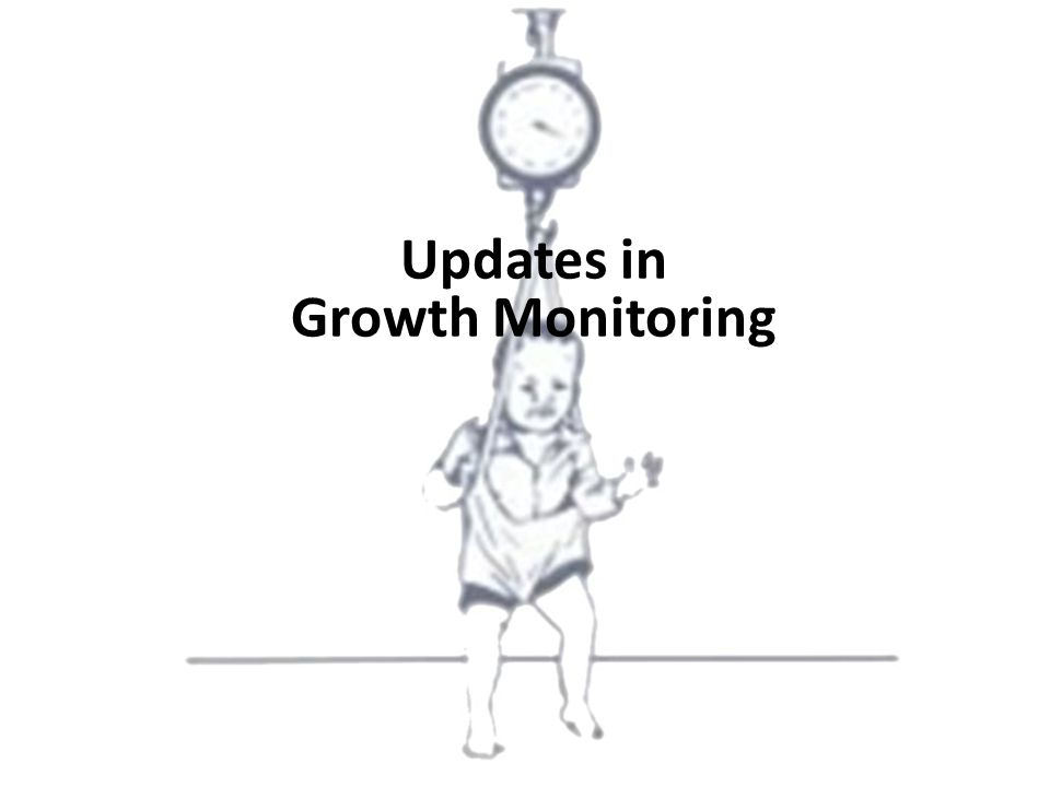 Updates in Growth Monitoring