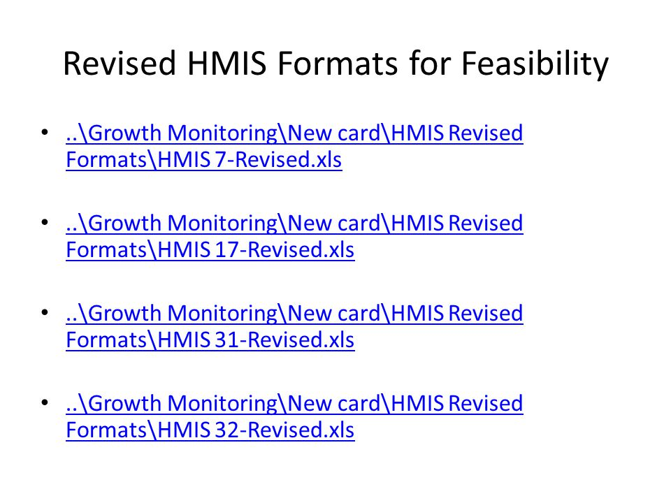 Revised HMIS Formats for Feasibility