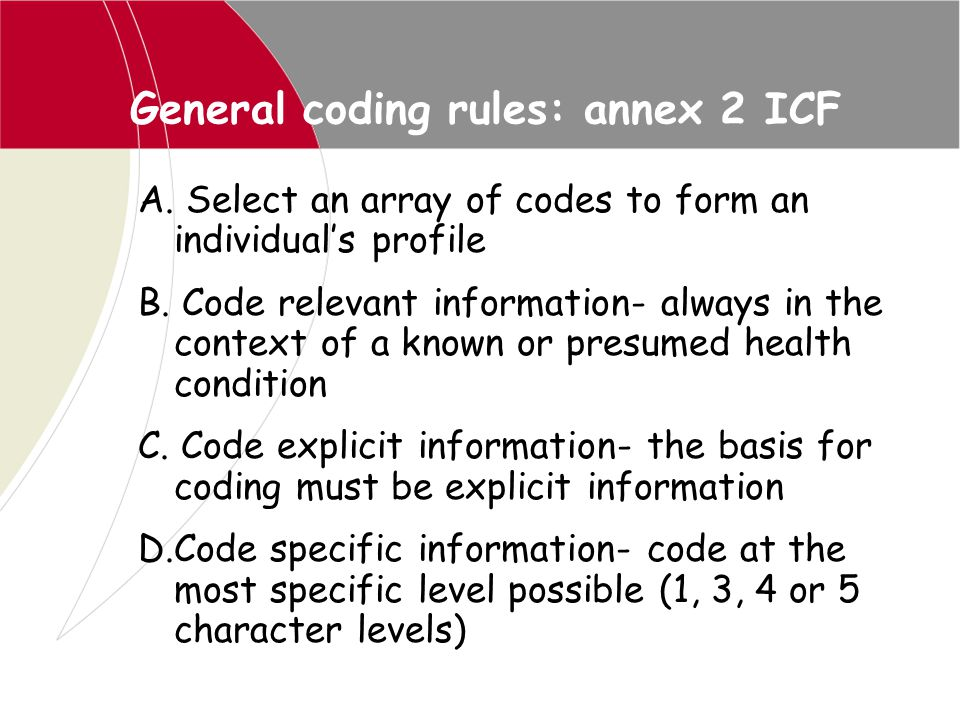 General coding rules: annex 2 ICF