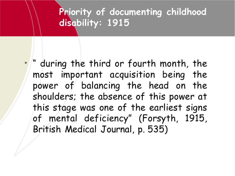 Priority of documenting childhood disability: 1915