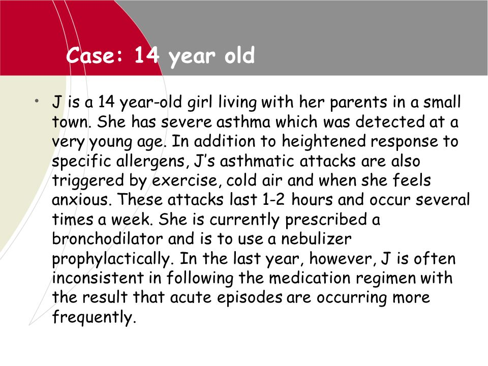 Case: 14 year old