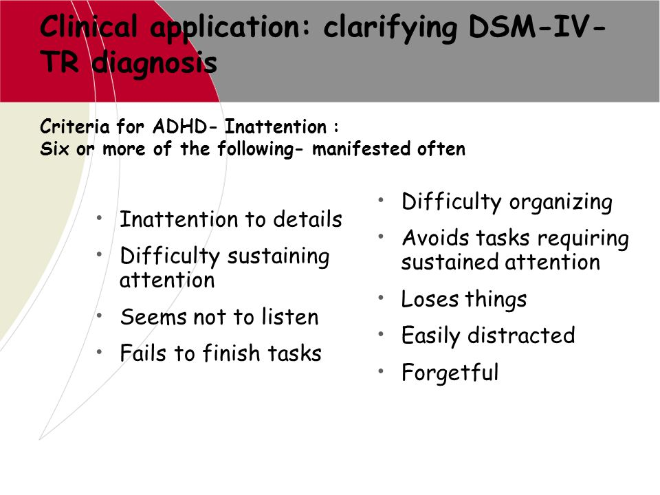 Clinical application: clarifying DSM-IV-TR diagnosis