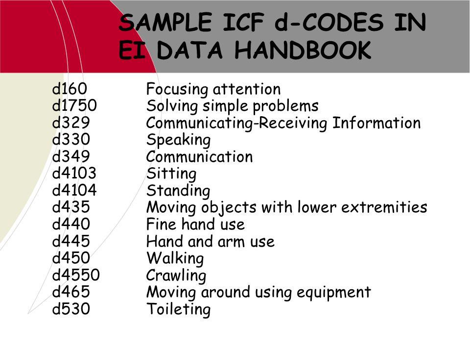 SAMPLE ICF d-CODES IN EI DATA HANDBOOK