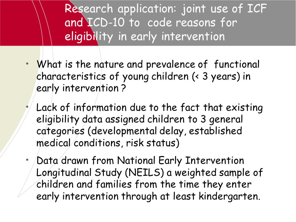 Research application: joint use of ICF and ICD-10 to code reasons for eligibility in early intervention