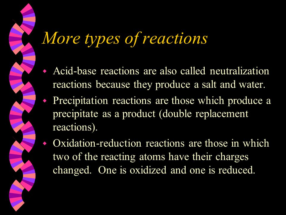 More types of reactions
