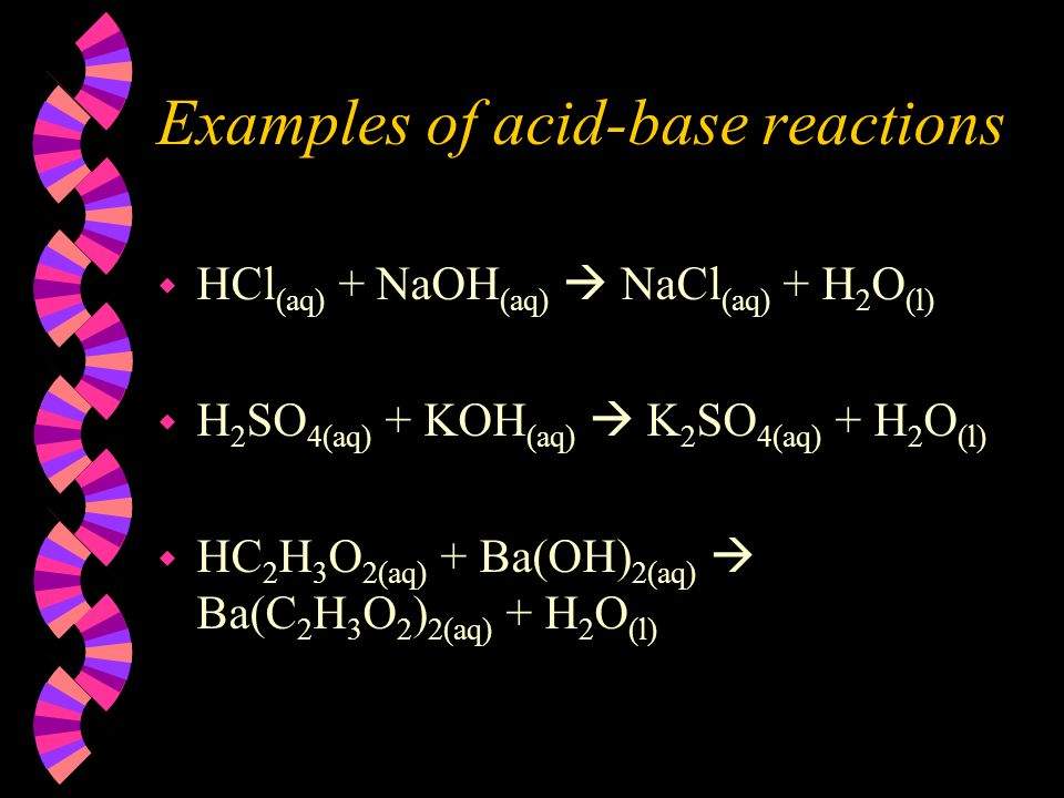 Examples of acid-base reactions