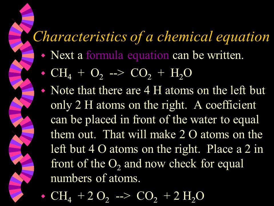 Characteristics of a chemical equation