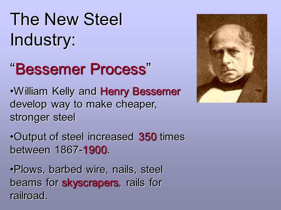 The New Steel Industry: