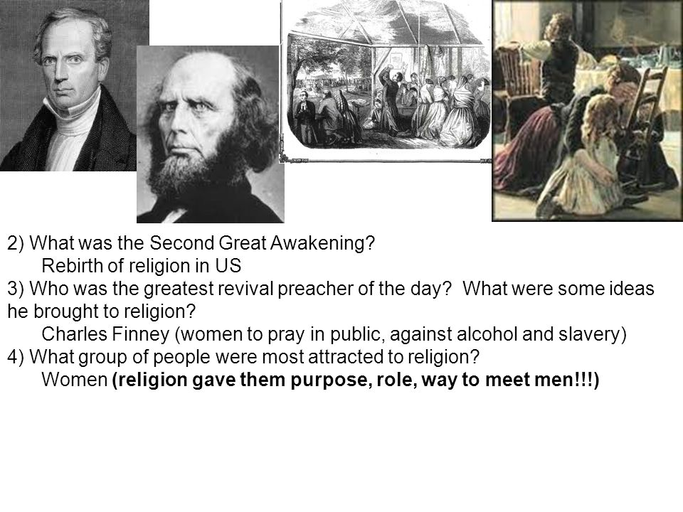 2) What was the Second Great Awakening