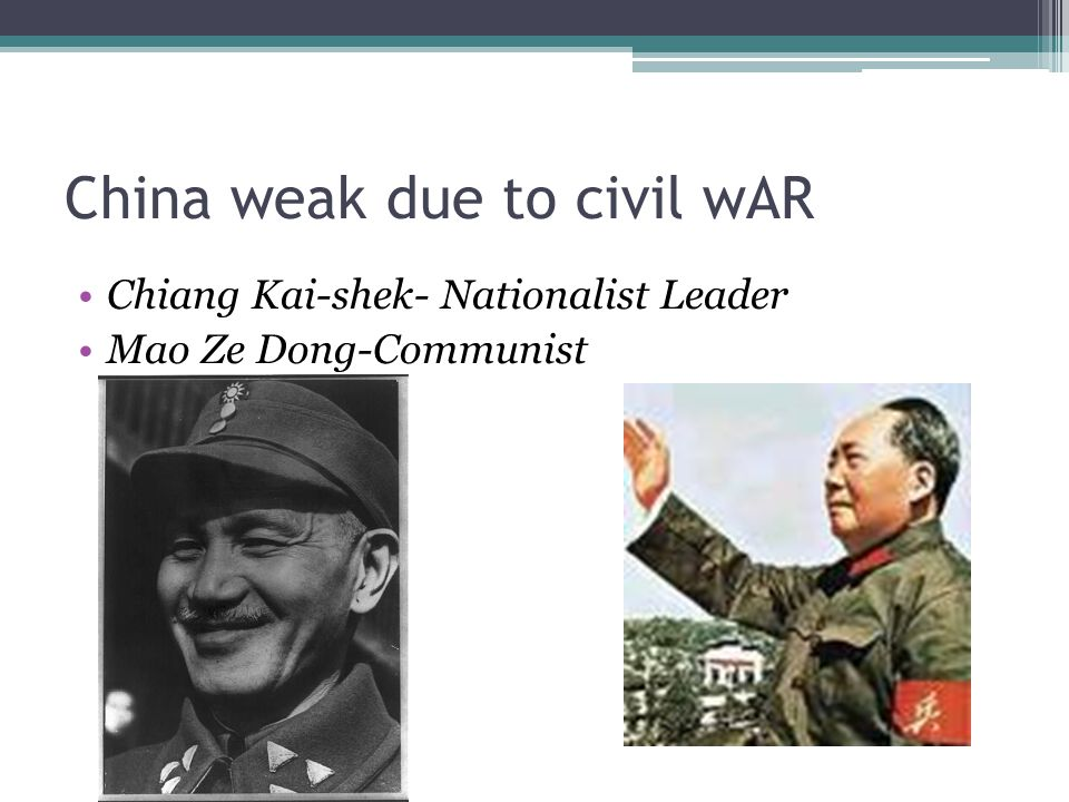 China weak due to civil wAR