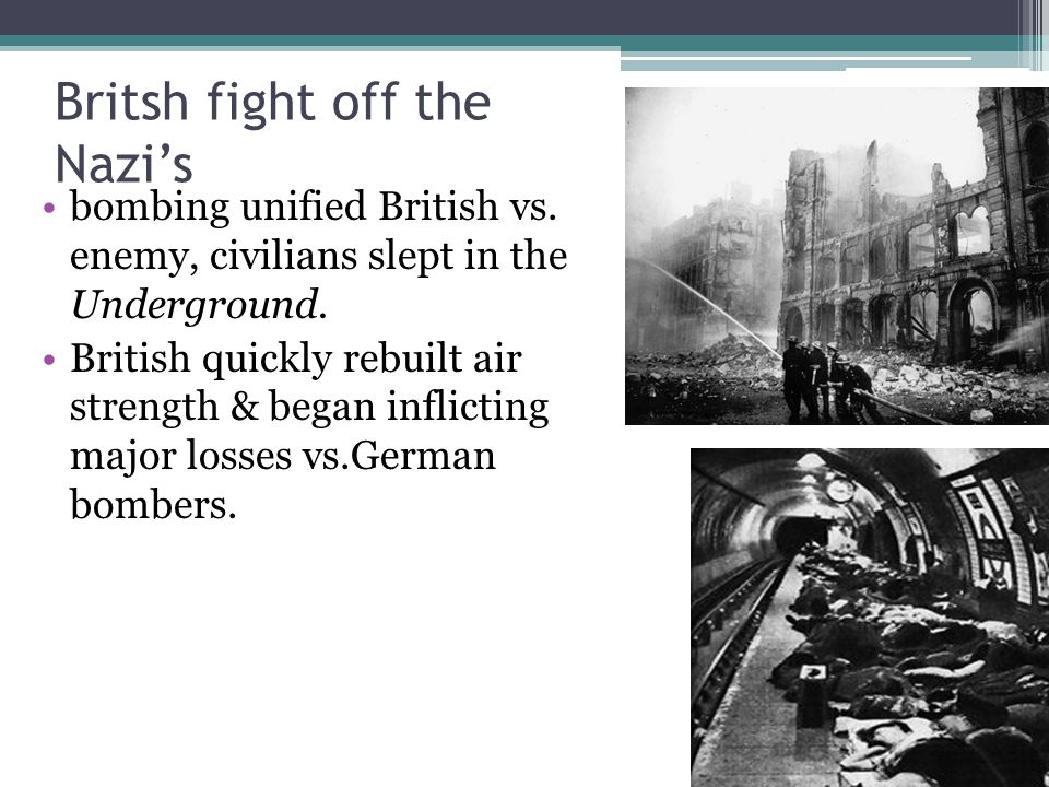 Britsh fight off the Nazi's