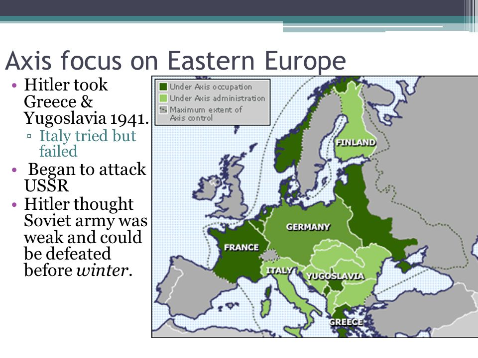 Axis focus on Eastern Europe