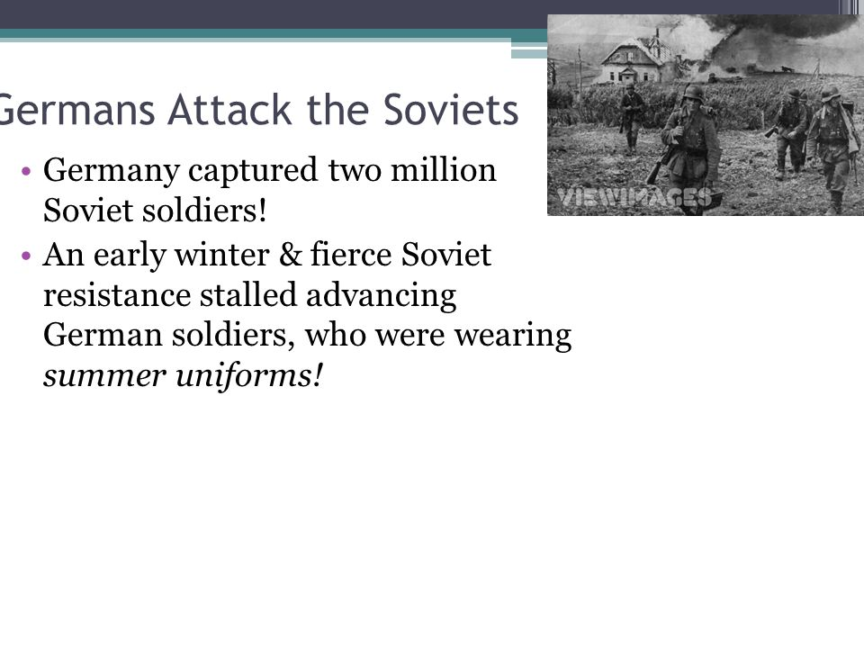 Germans Attack the Soviets