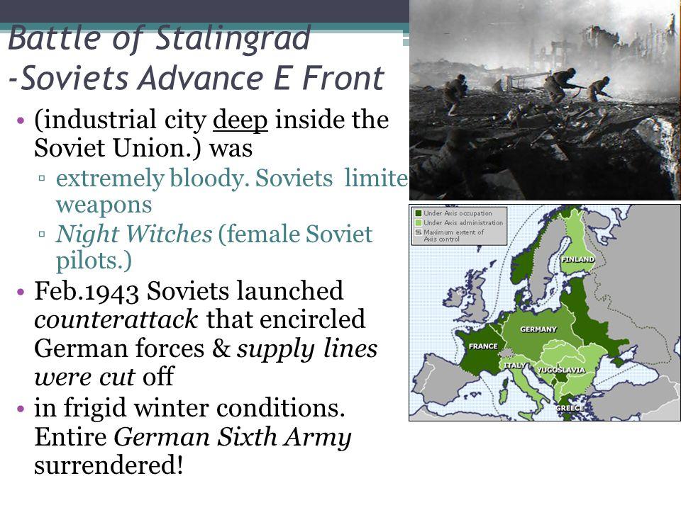 Battle of Stalingrad -Soviets Advance E Front