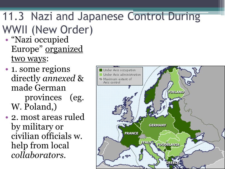11.3 Nazi and Japanese Control During WWII (New Order)