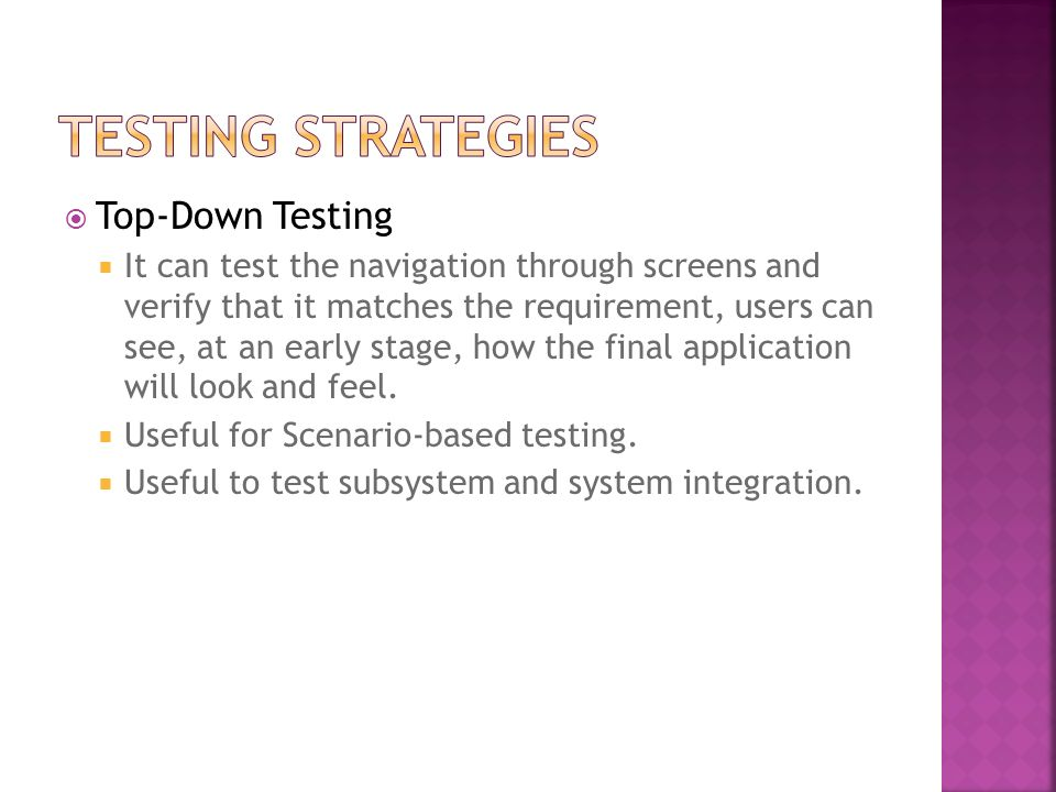 Testing Strategies Top-Down Testing