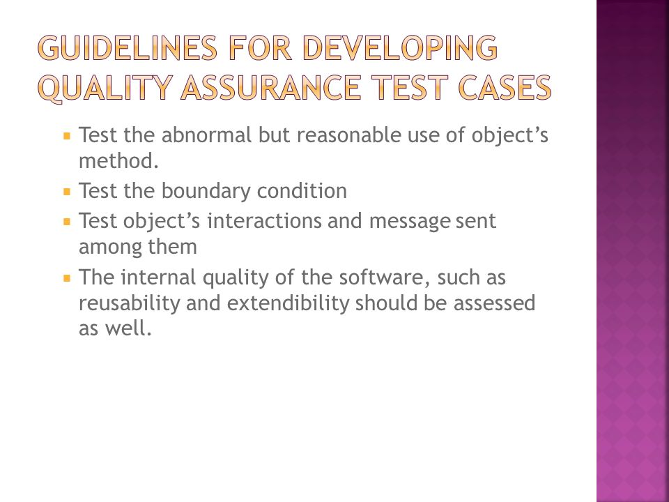 Guidelines for Developing Quality Assurance Test Cases