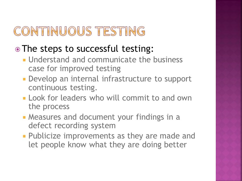 Continuous Testing The steps to successful testing:
