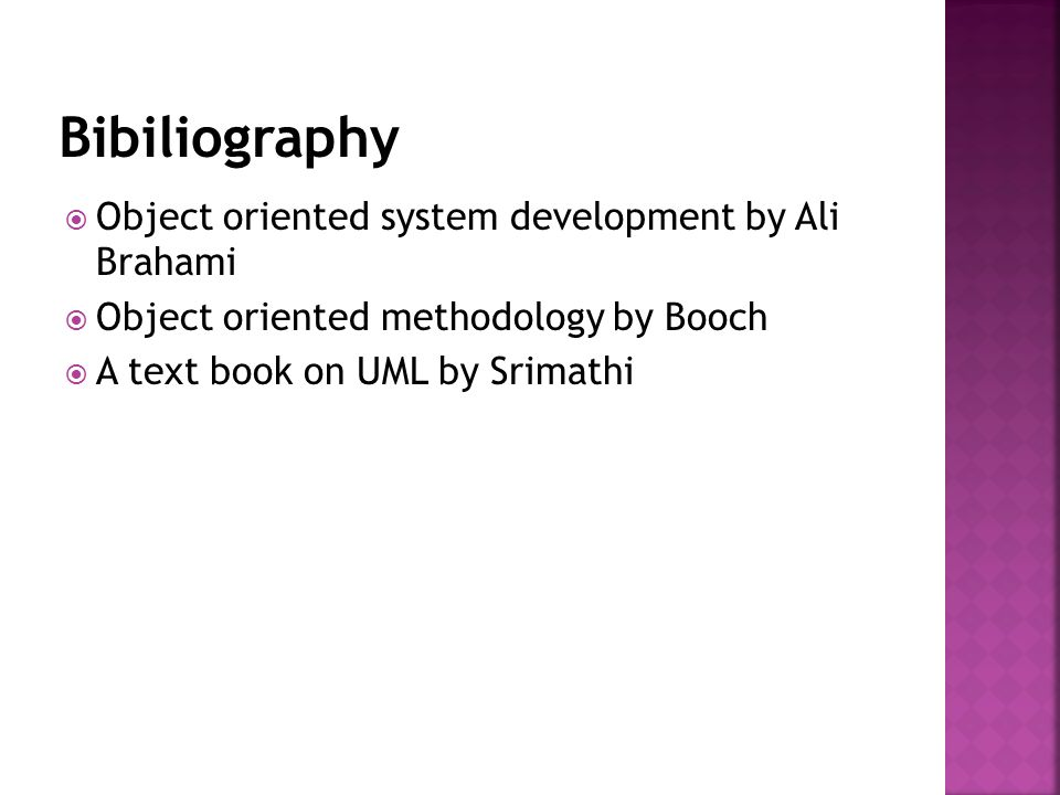 Bibiliography Object oriented system development by Ali Brahami