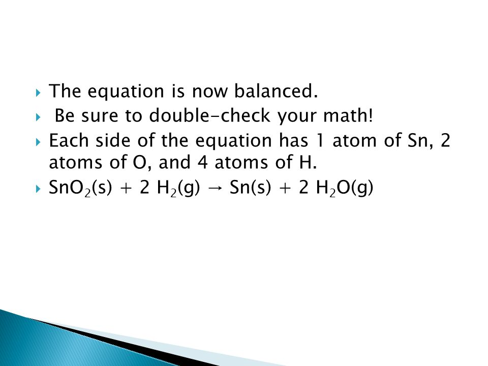 The equation is now balanced.