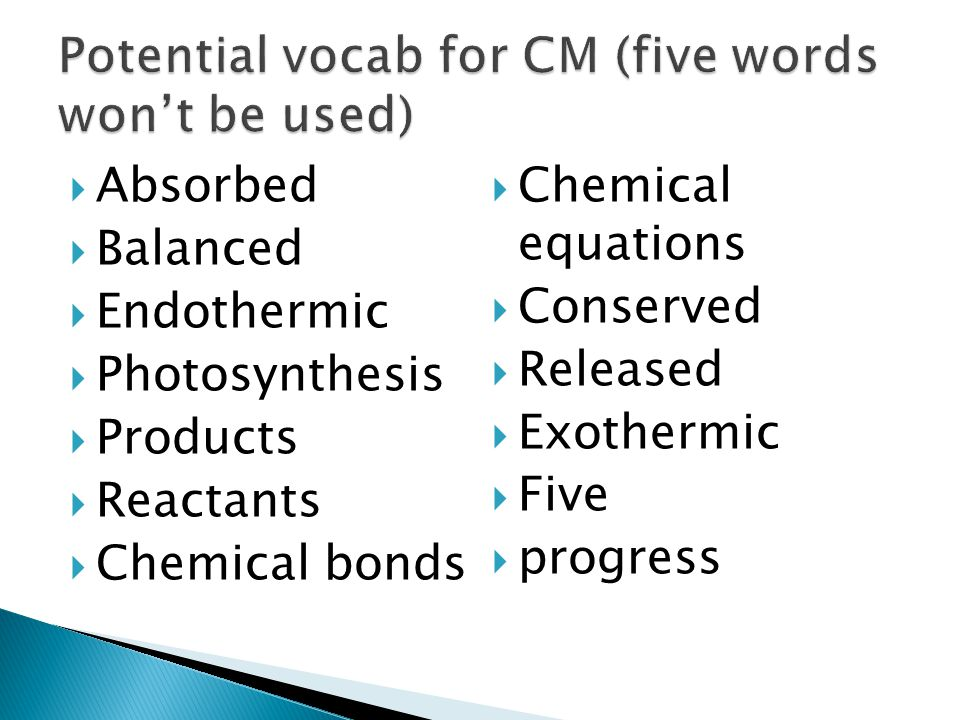 Potential vocab for CM (five words won't be used)