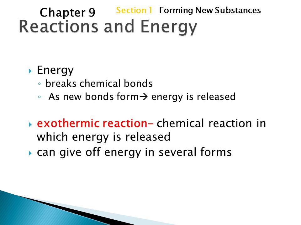Reactions and Energy Chapter 9 Energy