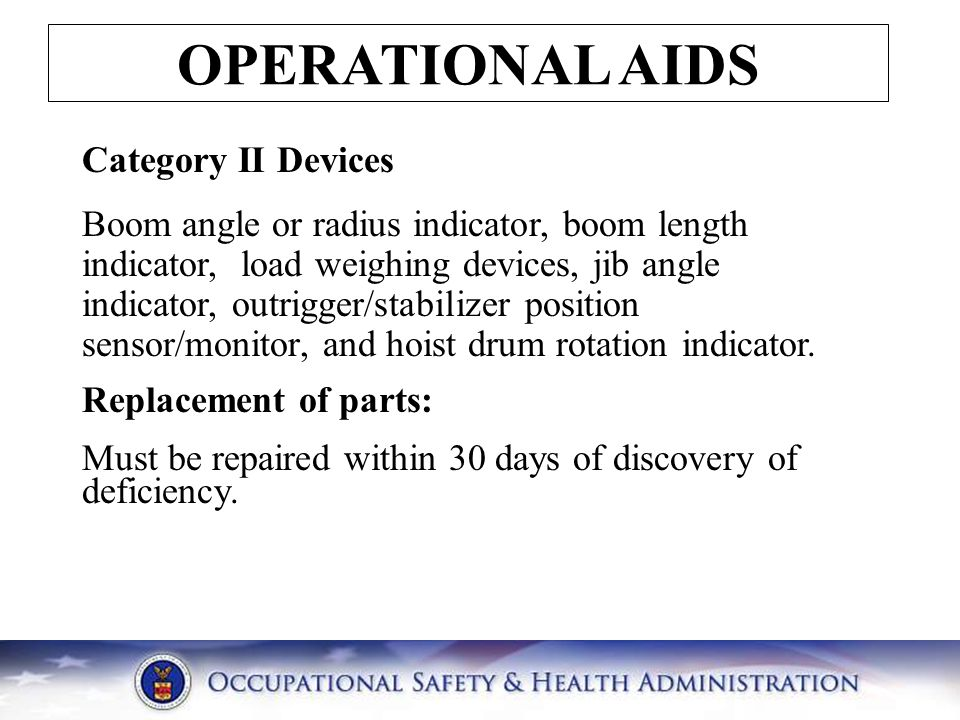 OPERATIONAL AIDS Category II Devices
