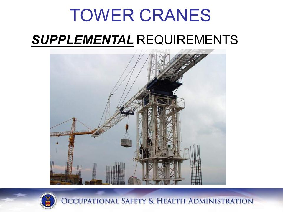 TOWER CRANES SUPPLEMENTAL REQUIREMENTS