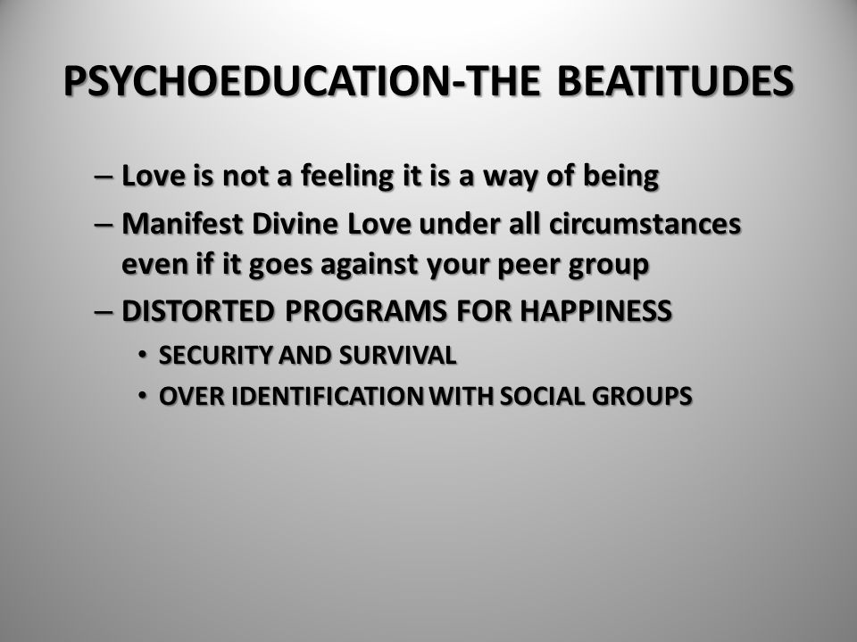 PSYCHOEDUCATION-THE BEATITUDES