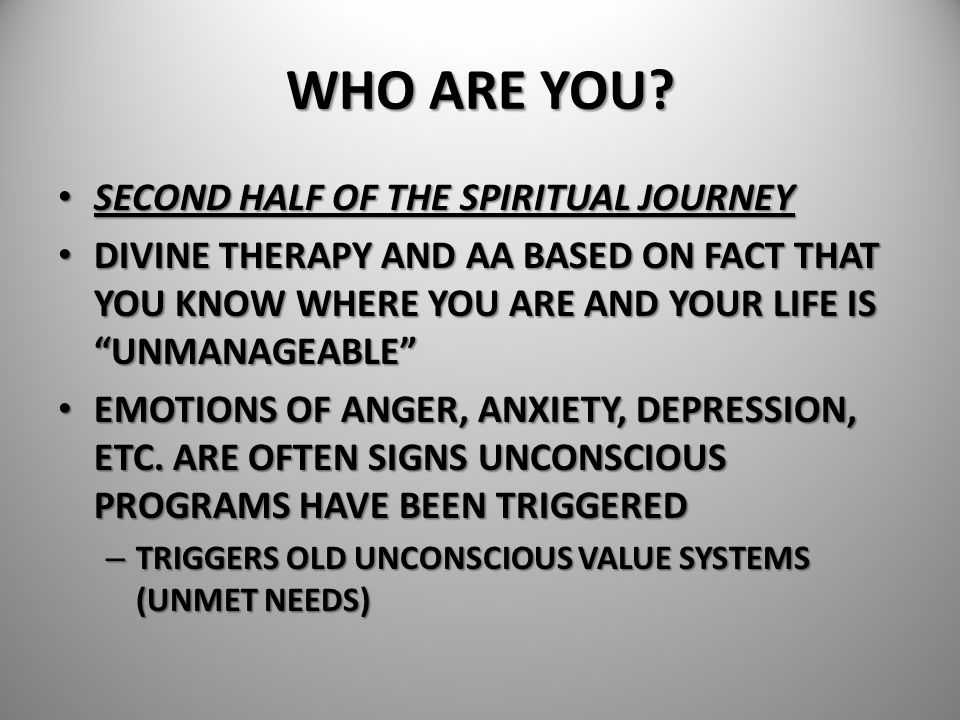 WHO ARE YOU SECOND HALF OF THE SPIRITUAL JOURNEY